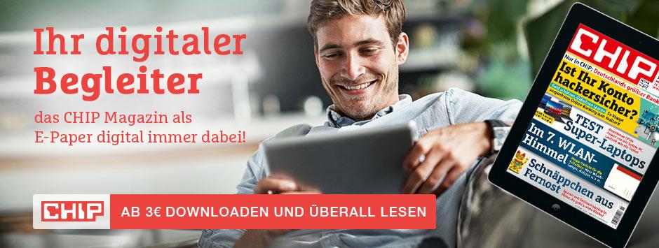 CHIP E-Paper - Ihr digitaler Begleiter!