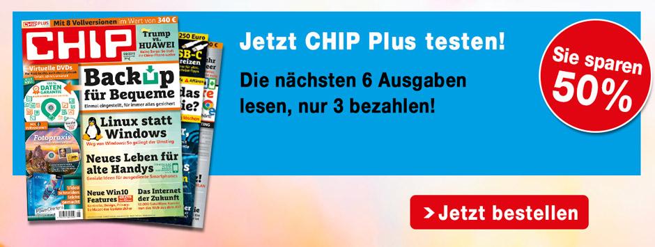 CHIP PLUS - 6 Ausgaben lesen, nur 3 bezahlen!