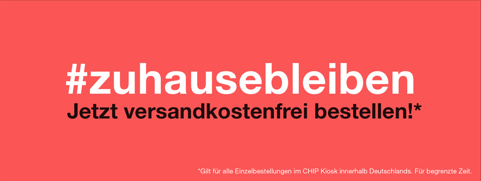 CHIP #zuhausebleiben - versankostenfrei bestellen