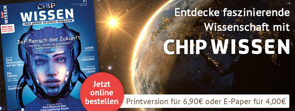 CHIP WISSEN - das neue Magazin!