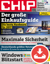 CHIP Magazin 01/17 - Download