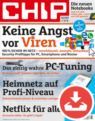CHIP Magazin 03/18 - Download